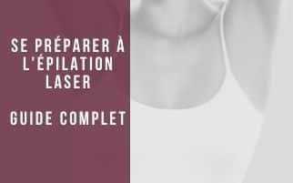 Guide : se préparer pour son épilation au laser